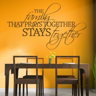 Family That Prayers Together Stays Together Wall Quote Wall Art ...