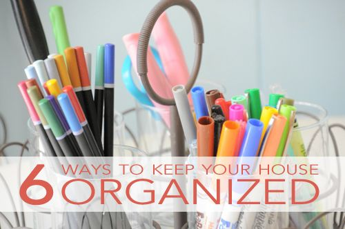 6 ways to keep your house organized