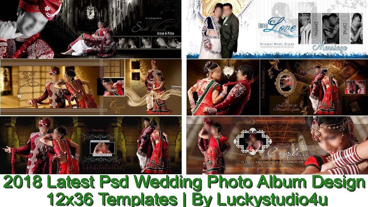 2018 Latest Psd Wedding Photo Al Design 12x36 Templates By Luckystu