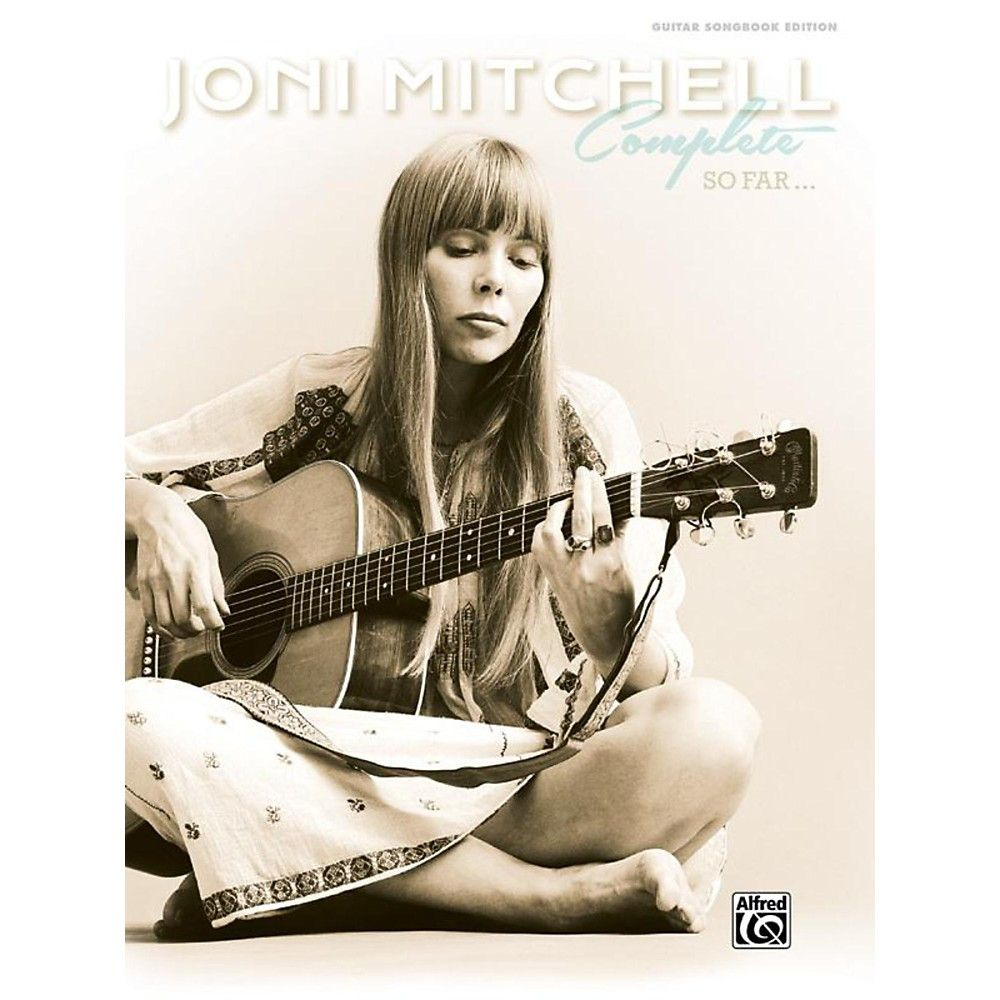 Alfred Joni Mitchell - Complete So Far Guitar Songbook Hardcover Editi