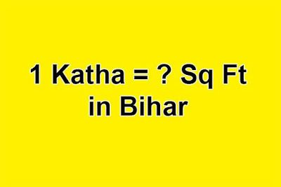 Land Measurement: Convert Katha to Square Feet (Sq Ft) in