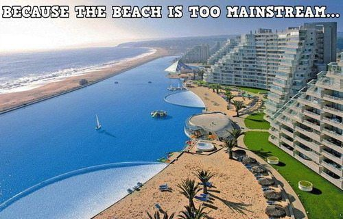 Because the beach is too mainstream...