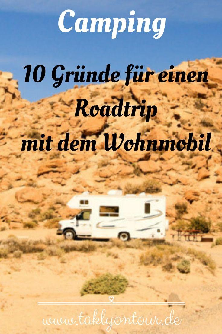 10 Gründe für einen #Roadtrip mit dem #Wohnmobil • #Camping macht Spaß!
