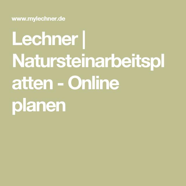 New Lechner Natursteinarbeitsplatten Online planen