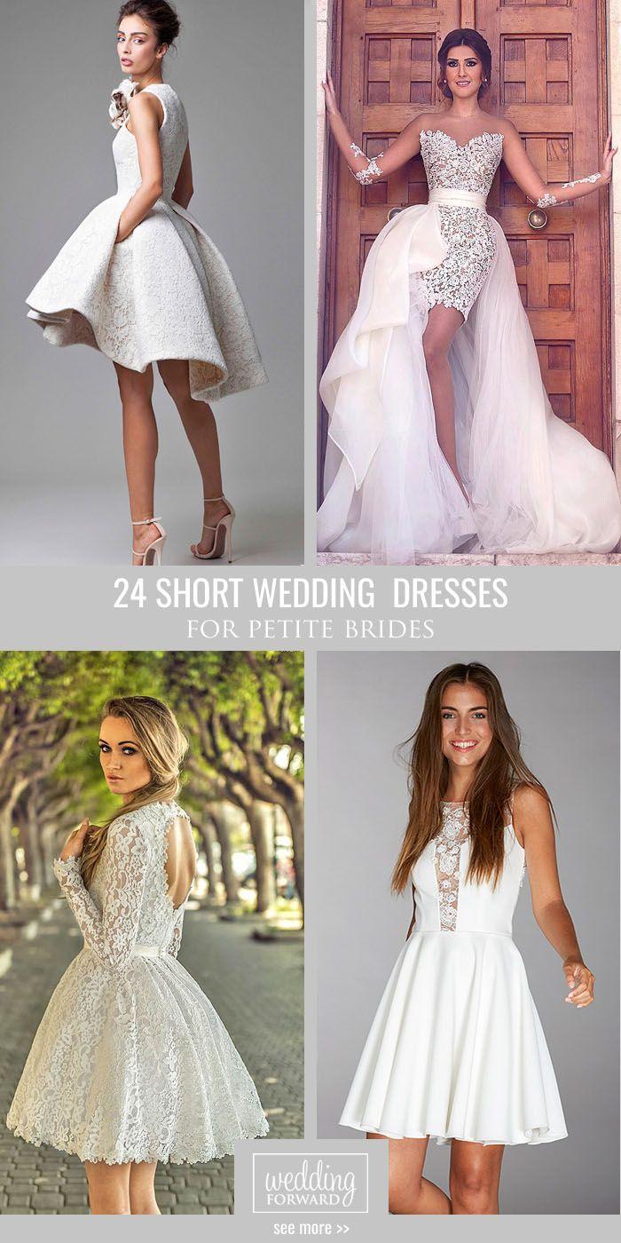 27 Amazing Short Wedding Dresses For Brides Petite Wedding Dress Short Wedding Dress Wedding Dresses