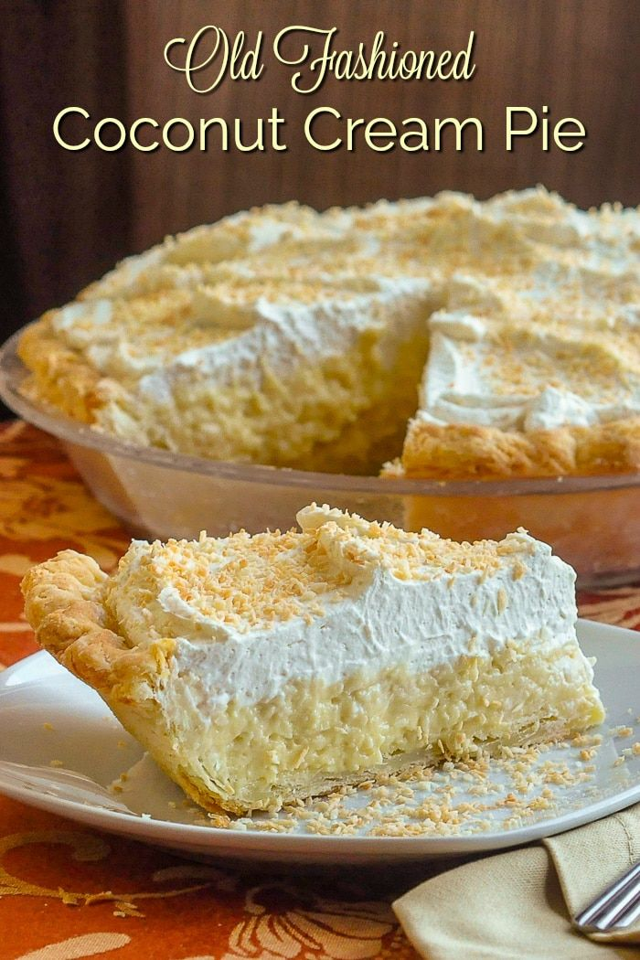 The Absolute Best Coconut Cream Pie...truly the absolute best! A creamy, old-fashioned coconut cream pie recipe that this avid baker has used for over 30 years. I have never tasted a better recipe. #oldfashionedrecipes #pierecipes #thanksgiving #comfortfood