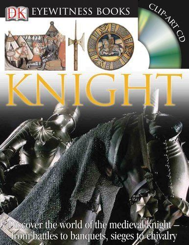 Knight (DK Eyewitness Books) by Christopher Gravett. $11.55. Publication: June 25, 2007. Reading level: Ages 8 and up. Publisher: DK CHILDREN; HAR/CDR edition (June 25, 2007). Author: Christopher Gravett. Series - DK Eyewitness Books. 72 pages. Save 32% Off!