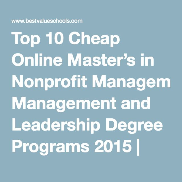 Top 10 Cheap Online Masters In Nonprofit Management And Leadership