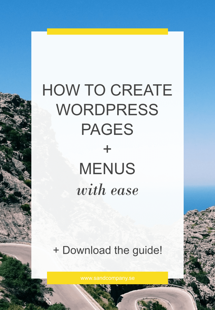 How to create Wordpress pages + menus with ease Create