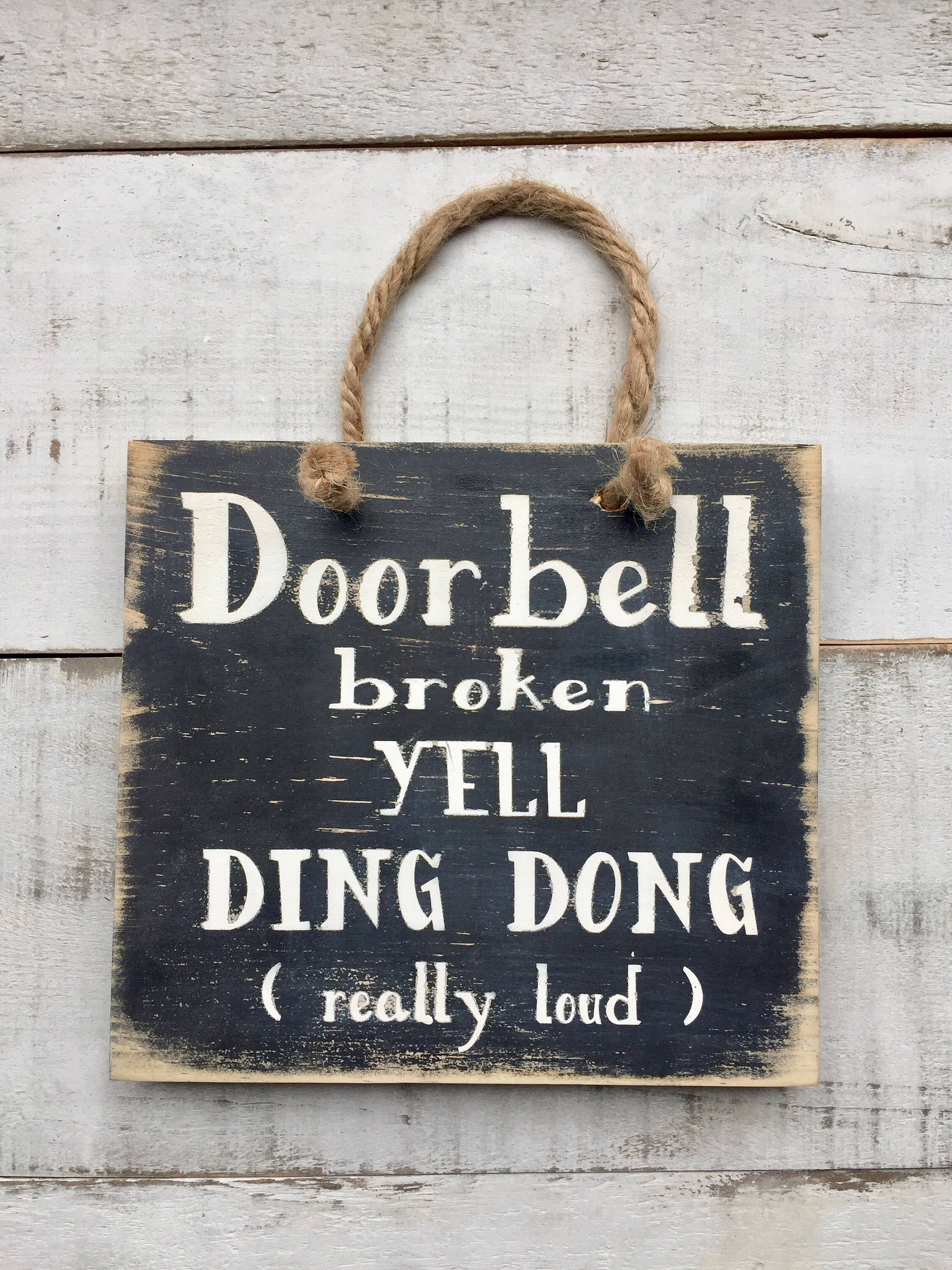 Country Decor Signs Delectable Door Bell Sign Porch Sign Wood Sign Funny Signs Home Decor 2018