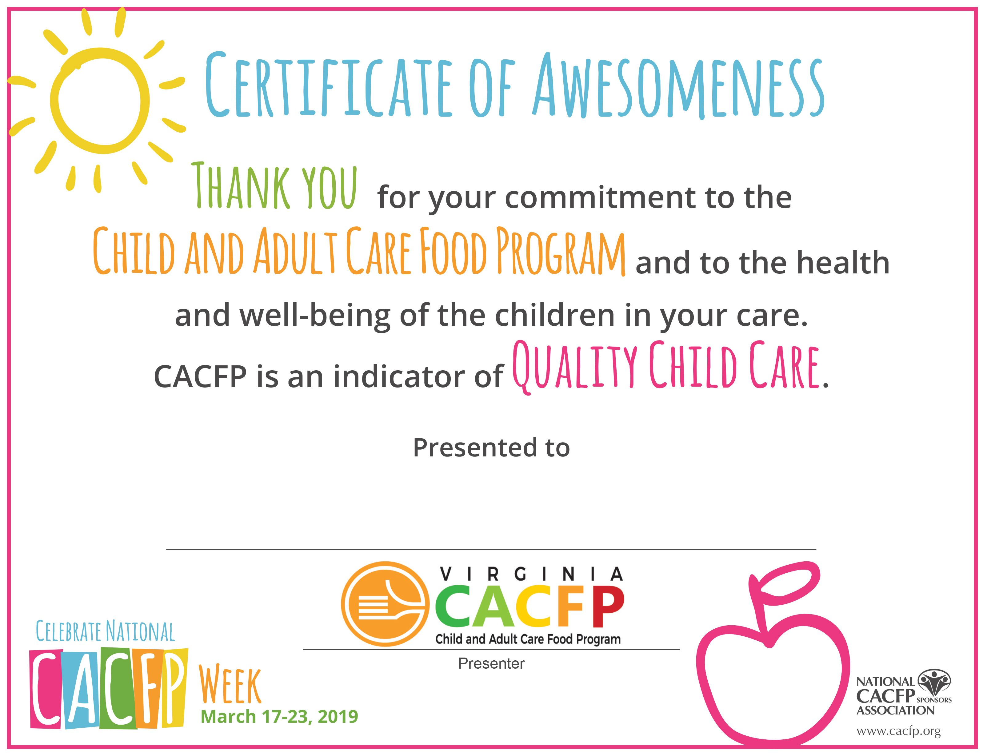 Do You Know A Cacfp Provider Who Deserves Some Recognition Download The Certificate Of Awesomeness And Let Them K Food Program How To Stay Healthy Eating Well