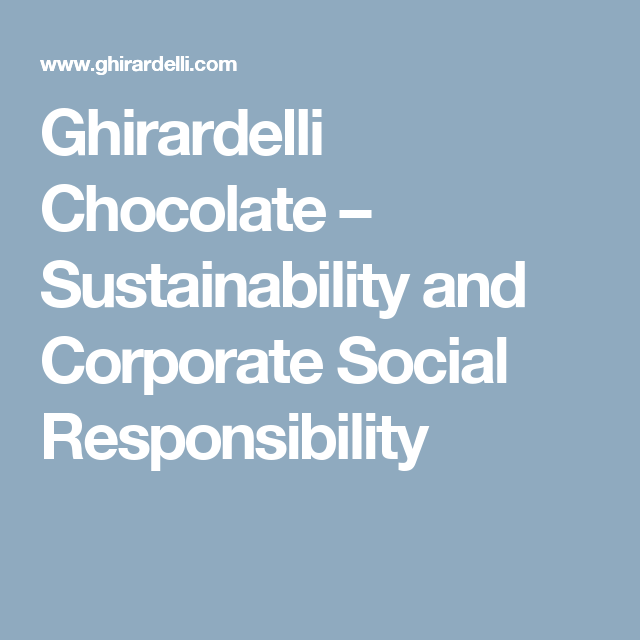 Excellent Score 9 out of 9 - Ghirardelli Chocolate Company is a wholly-owned subsidiary of Lindt & Sprüngli, from their website - Since 2016, all our products contain segregated RSPO-certified sustainable palm oil (100% of the physical product we use will originate from RSPO certified plantations).