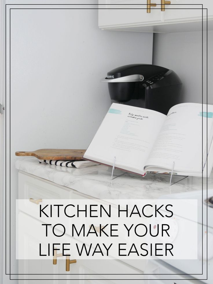 Kitchen Hacks to Make Your Life Way Easier | Rental ...