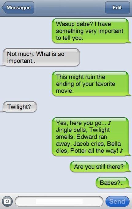 haha! jingle bells, twilight smells, Edward ran away
