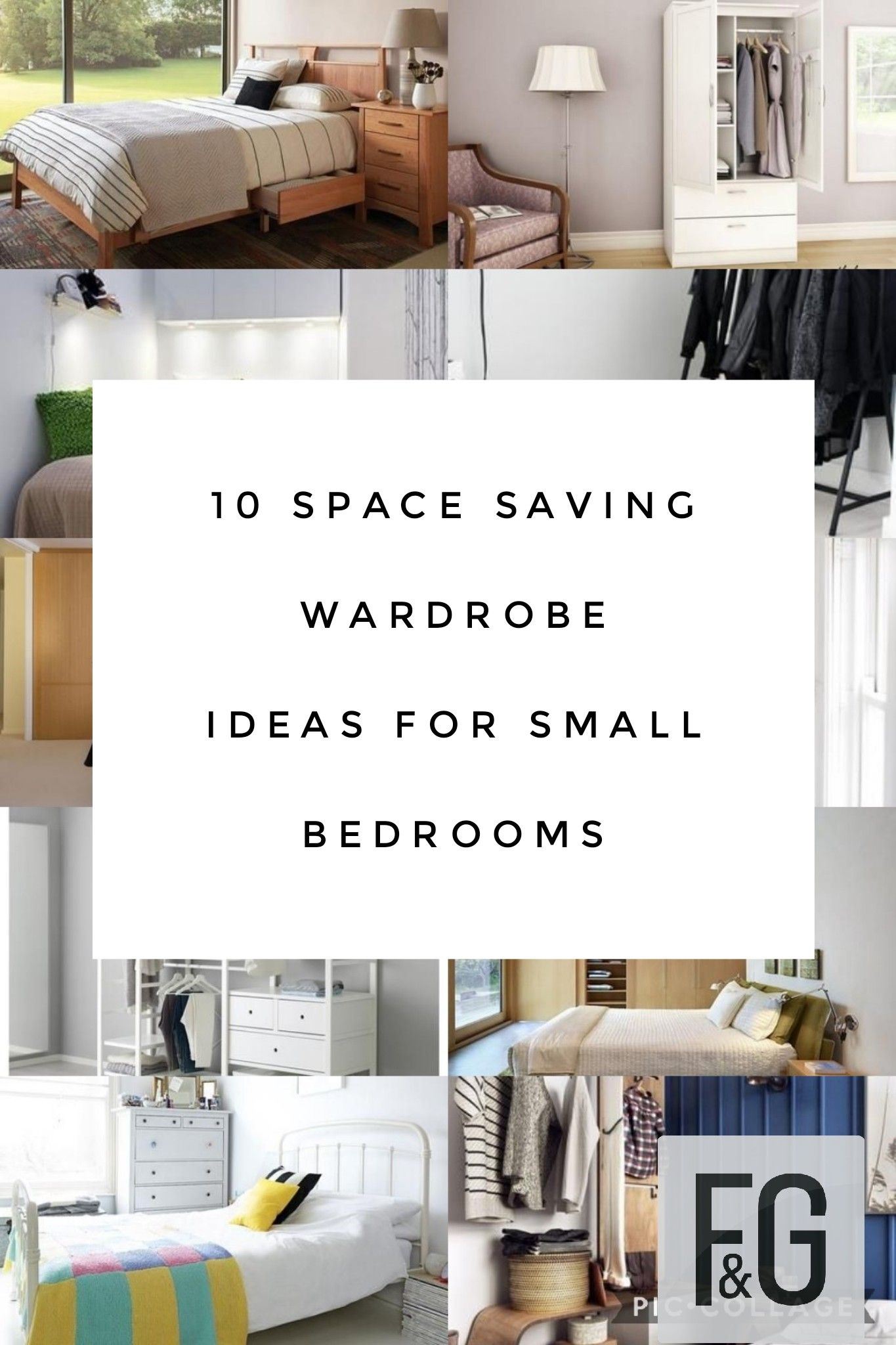 10 Space Saving Wardrobe Ideas For Small Bedrooms Small Room Interior Small Bedroom Wardrobe Small Space Wardrobe Ideas