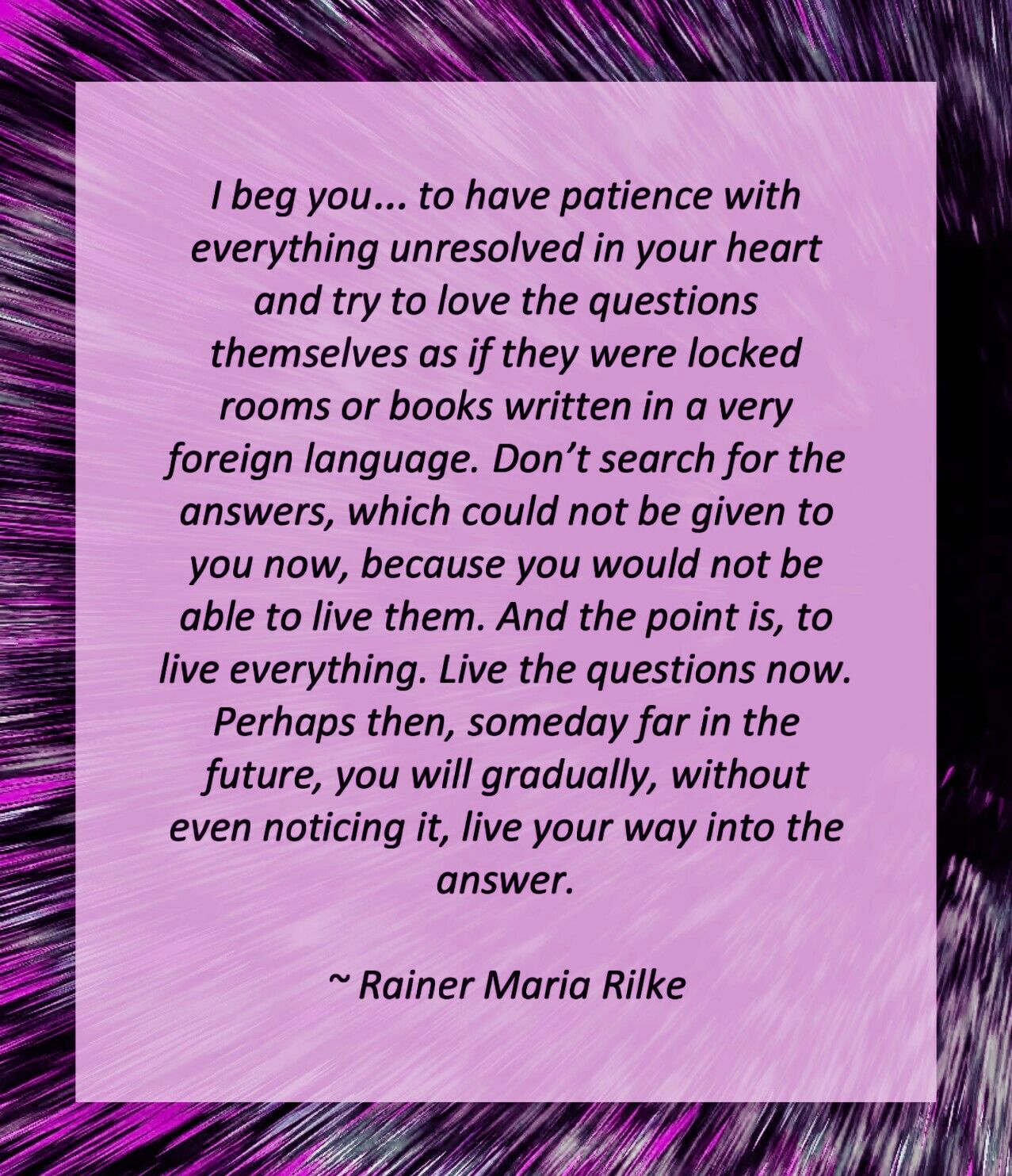 Image result for rainer maria rilke quotes i beg you to have patience