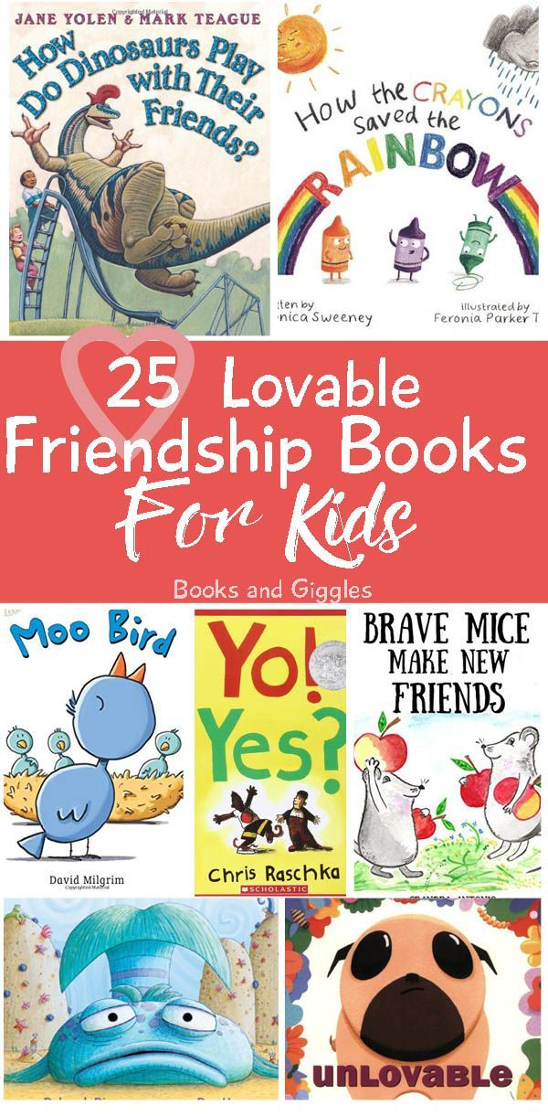 25 lovable friendship books for kids best of kids and parenting