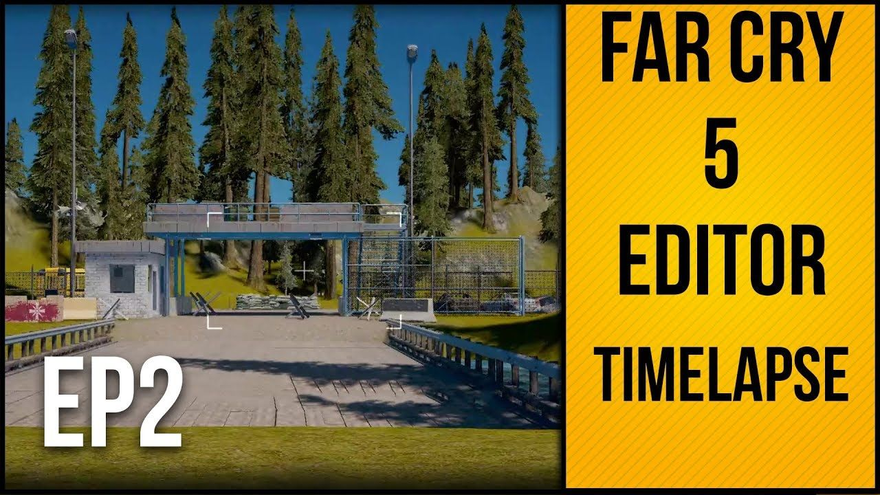 Far Cry 5 Map Editor Time Lapse Episode 2 Building The