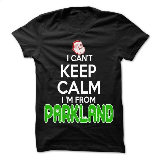 Keep Calm Parkland... Christmas Time - 99 Cool City Shi - #tumblr hoodie #animal hoodie. PURCHASE NOW => https://www.sunfrog.com/LifeStyle/Keep-Calm-Parkland-Christmas-Time--99-Cool-City-Shirt-.html?68278