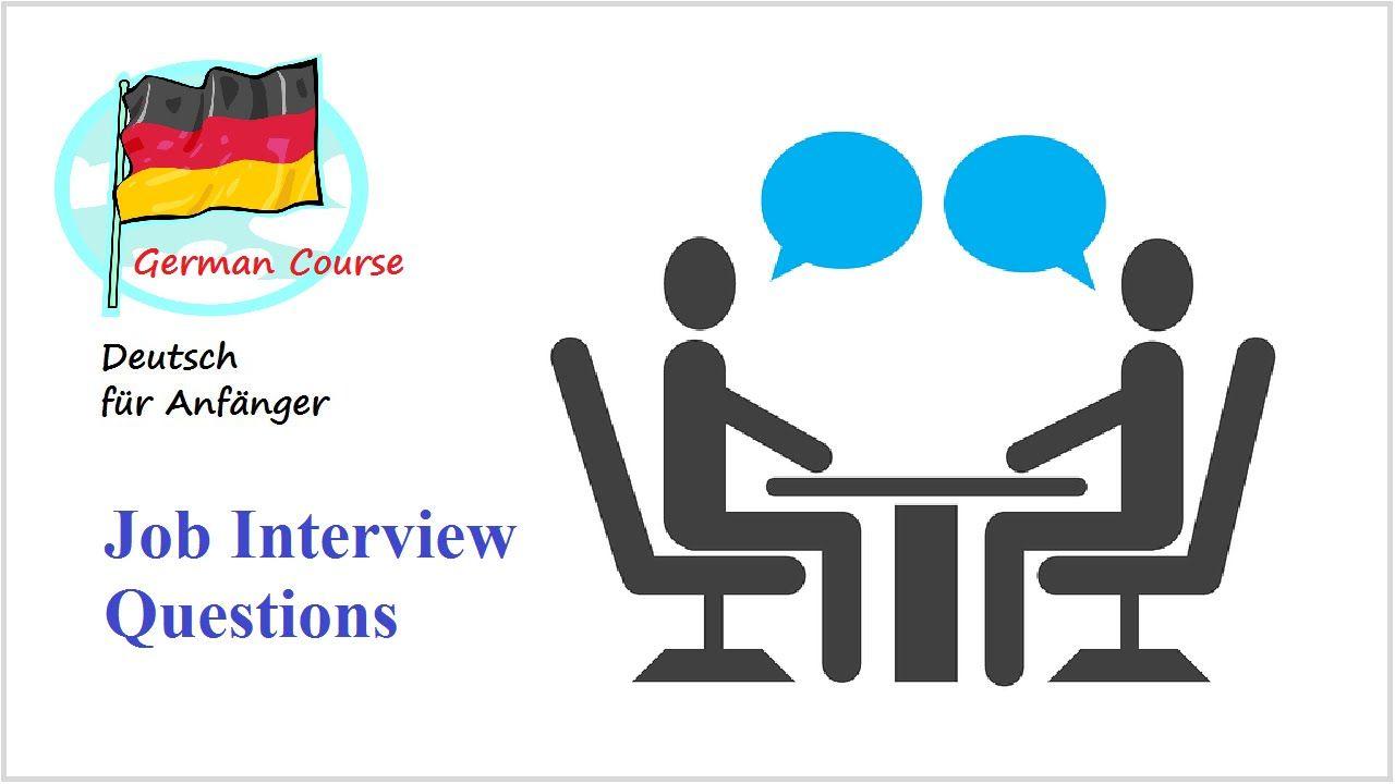 Job Interview Questions ☆ Learn German