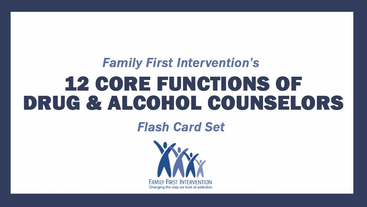 What Are The 12 Core Functions Of A Drug And Alcohol Counselor 12
