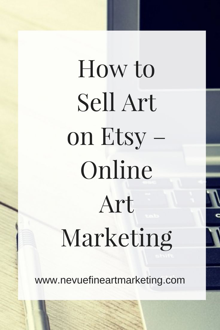 How to Sell Art on Etsy. It takes more than just listing an item for sale on Etsy to make money. Learn some tips to help you sell your art on Etsy.