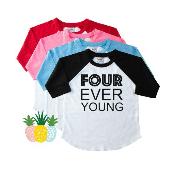 Four Every Young Birthday Shirt