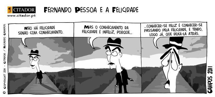 Cartoons Fernando Pessoa E A Felicidade Citador Essencial
