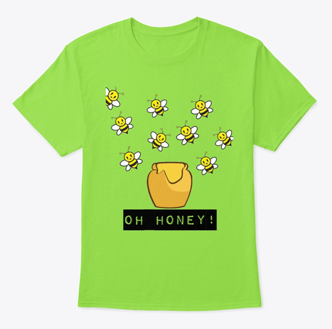 OH HONEY  OH HONEY  Bee design tees perfect to give a unique look to your wardrobe 100 cotton Shipping worldwide Visit the link to learn more