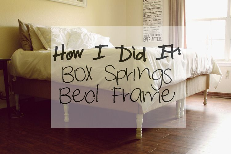 Best How We Did It Diy Box Springs Bed Frame Box Spring Bed 400 x 300