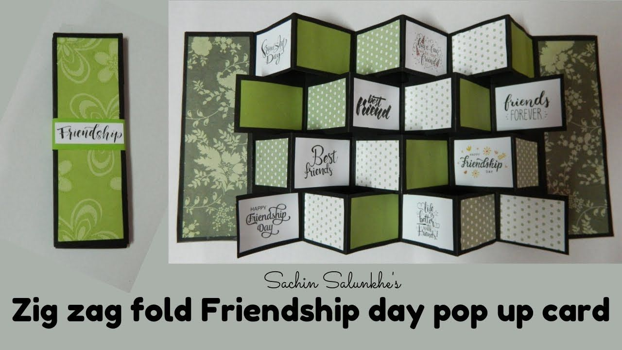 Handmade Friendship Day Pop Up Card Zig Zag Fold Friendship Day Pop Up Card Pop Up Cards Cards Handmade Cards