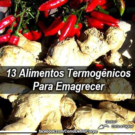 13 Otimos Alimentos Termogenicos Para Emagrecer E Definir O