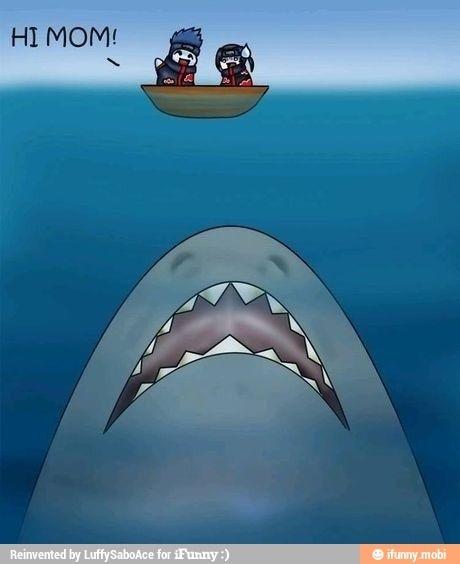 """Hi mom."" ""MOM?!"" ""Itachi, same. Same, itachi!!"" ""Kisame, lets go back to shore."" ""But-"" ""back to the shore!!!"" ""... bye mom."" - AkaTora Hageshichi"