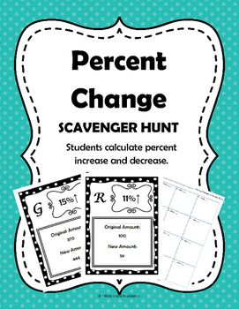 percent change scavenger hunt 7 rp 3 fun activities percents and worksheets. Black Bedroom Furniture Sets. Home Design Ideas