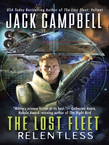 The Lost Fleet: Relentless by Jack Campbell, http://www.amazon.com/dp/B0020BUX0Y/ref=cm_sw_r_pi_dp_6YUuvb1ZZXMKB