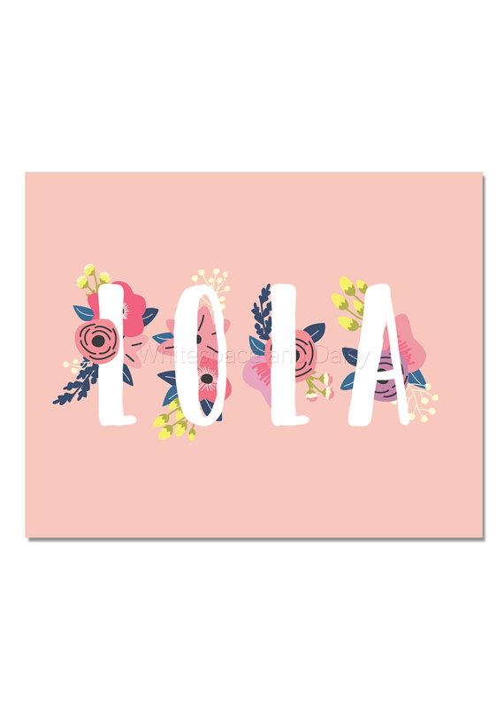 Lola Baby Name Wall Art Lola Baby Name Sign Lola Party Printable