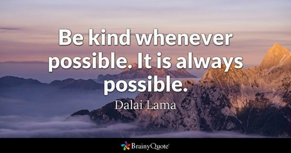 Be Kind Quotes Amazing Dalai Lama Quotes  Dalai Lama Kindness Quotes And Motivational