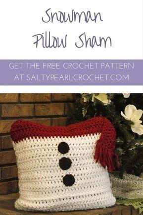 I Love This Simple Free Crochet Pattern This Snowman Pillow Sham