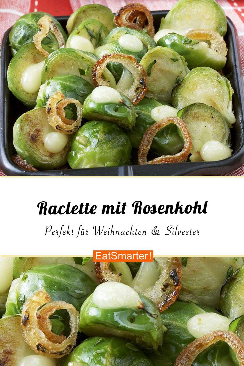 Raclette mit Rosenkohl schmeckt einfach sooo lecker! | eatsmarter.de #raclette #rosenkohl #silvester #racletteideen
