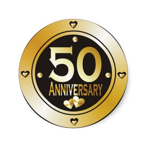 50th Anniversary Stickers Zazzle Com 50 Golden Wedding Anniversary Anniversary 50th Anniversary