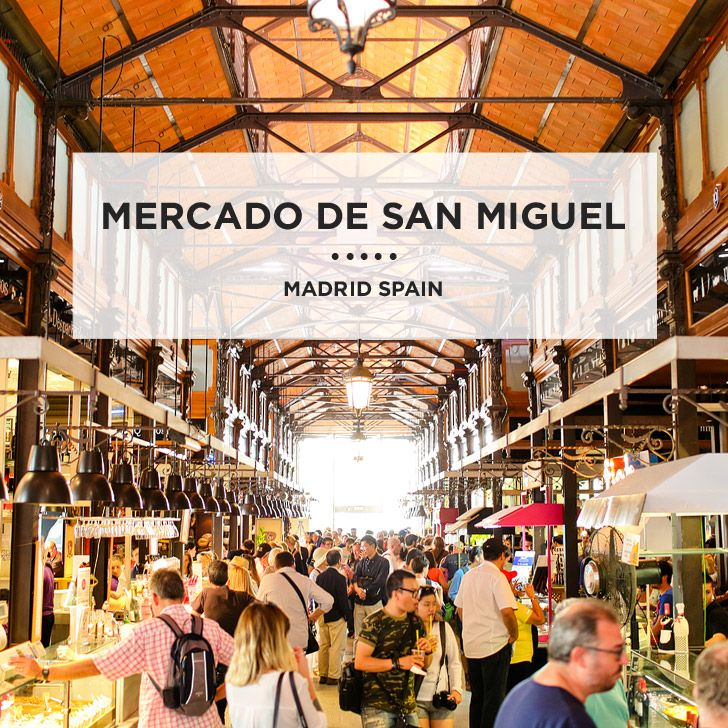 In Foodie Heaven At Mercado De San Miguel Madrid Madrid Spain Madrid Visit Madrid