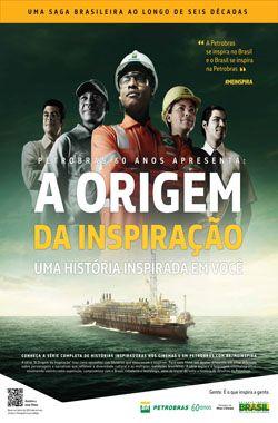 Petrobras 60 anos - A origem da inspiração I #meinspira