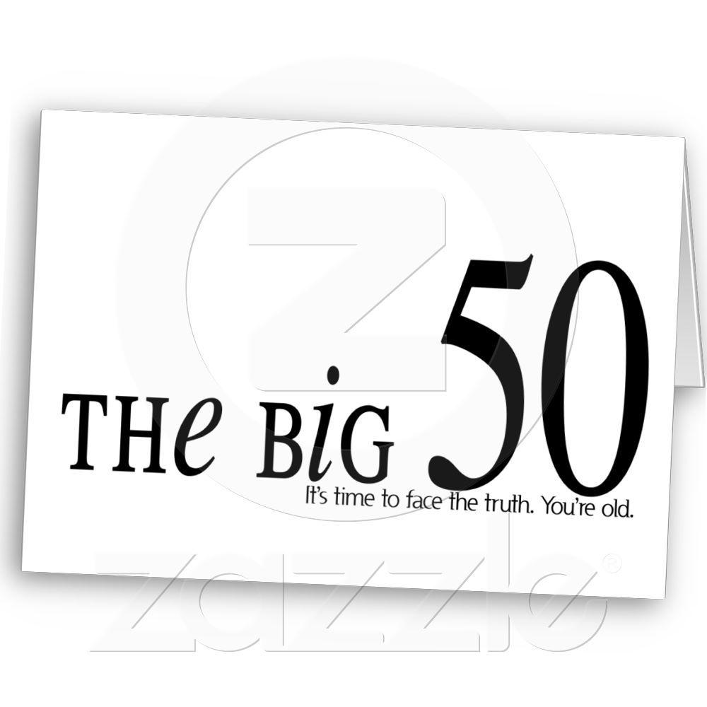 The Big 50 Birthday Card 50th Birthday Cards 50th And Birthdays