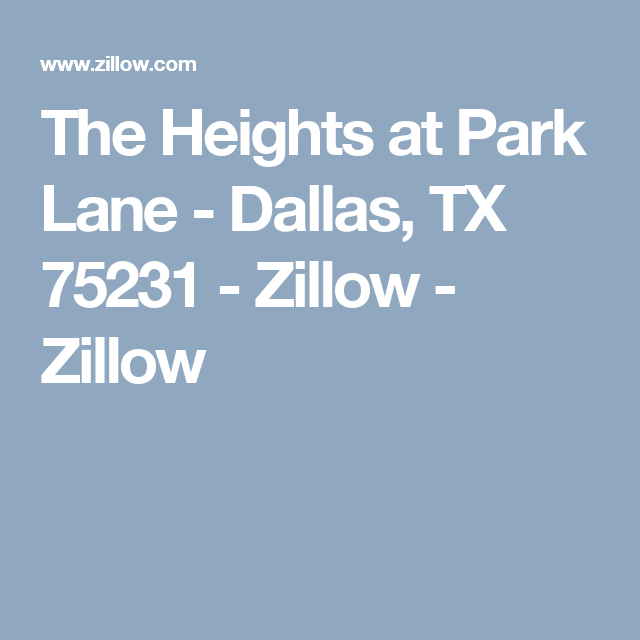 Zillow Rentals Apartments: Zillow, In The Heights, Park Lane