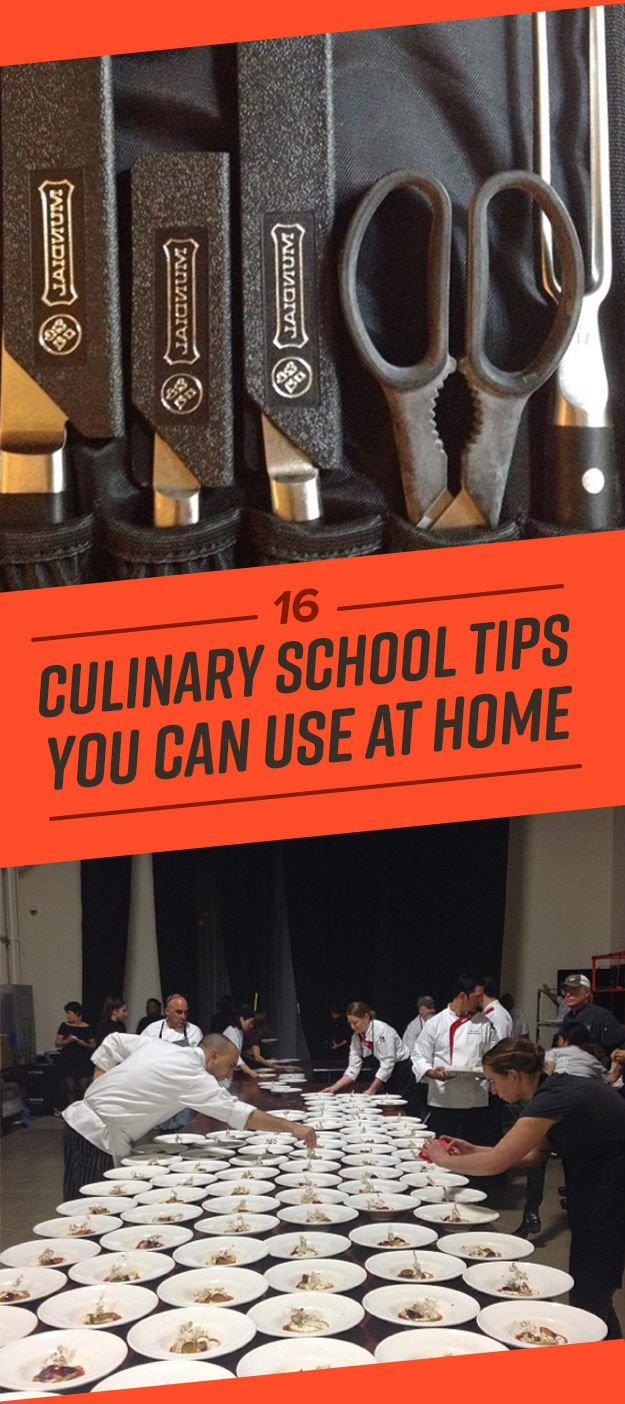 Here Are The 16 Best Cooking Tricks I Learned In Culinary School Culinary School Cooking Skills Cooking Tips
