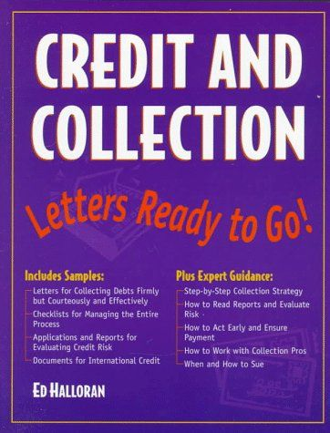 Credit And Collection  Letters Ready To Go By Ed Halloran Http