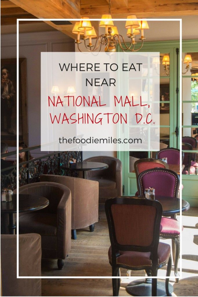 Restaurants Near National Mall You Must Visit