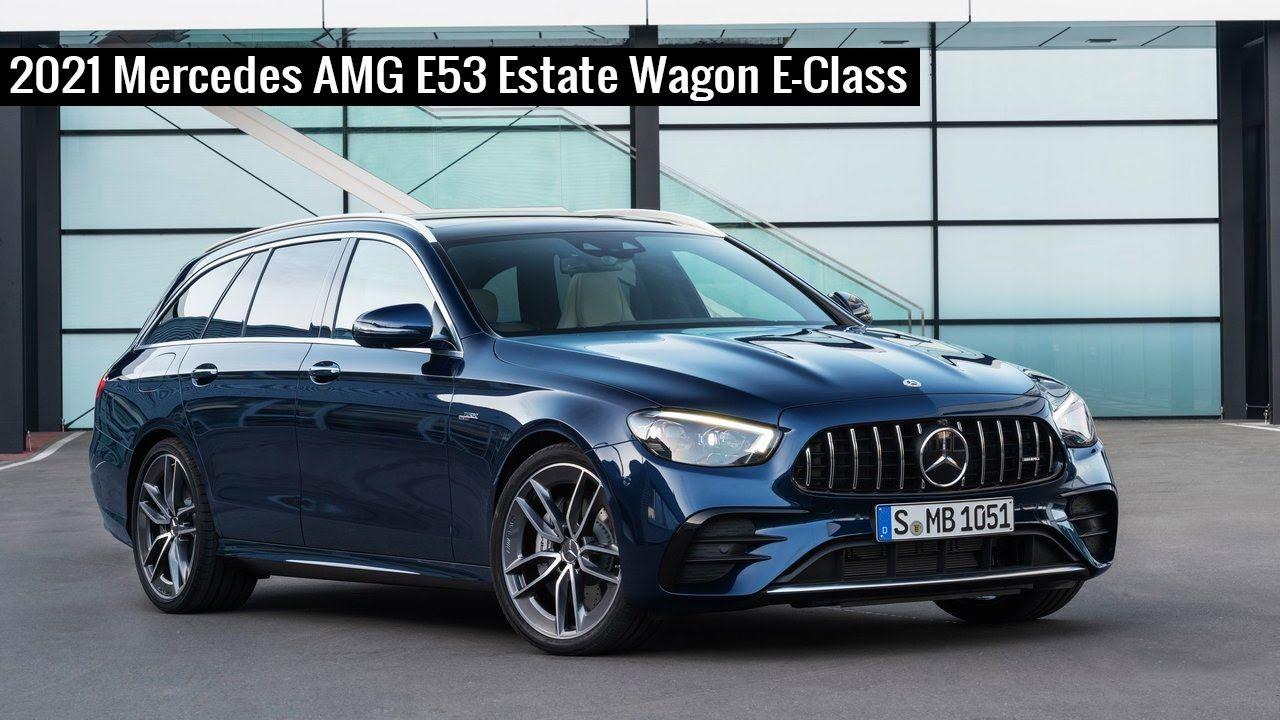 2021 mercedes amg e53 estate wagon e class in 2020