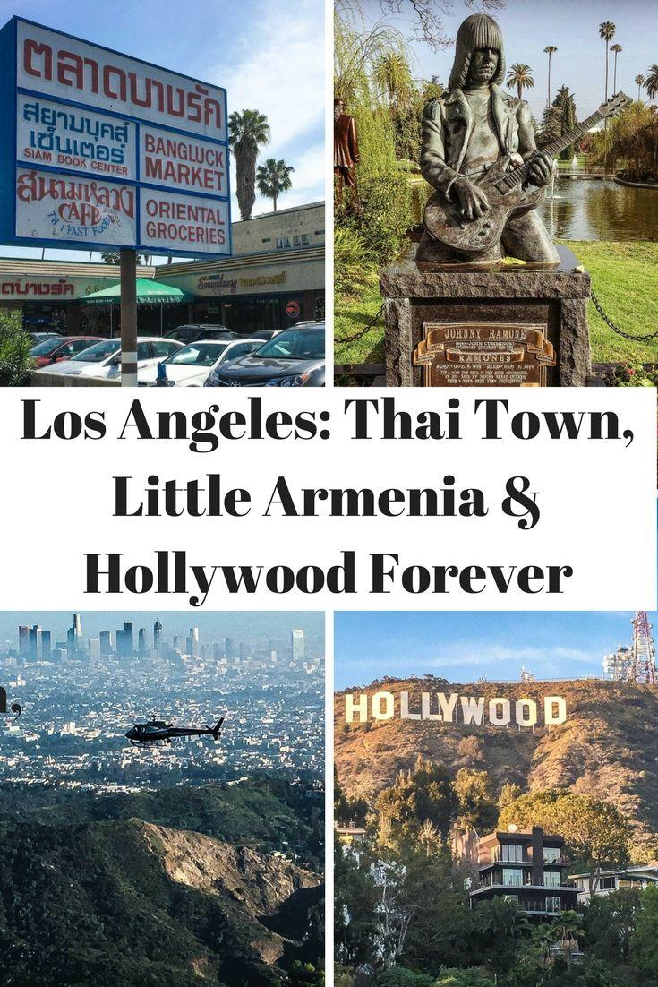 Los Angeles Little Armenia Thai Town Hollywood Forever