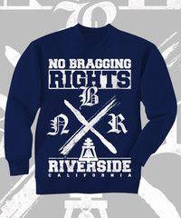 No Bragging Rights Riverside Design on Navy Crewneck Sweatshirt. Front Print.